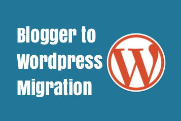 blogger to wordpress migration, migrate blogger to wordpress